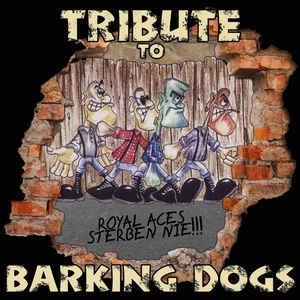 Tribute to Barking Dogs DigiPak CD